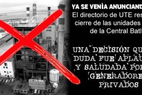 """El Directorio de UTE resolvió cerrar unidades de """"Central Batlle"""""""